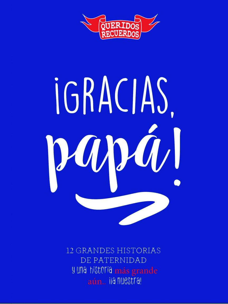 En el Día del Padre: «¡Gracias,papá!»